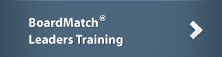 BoardMatch Leaders Training
